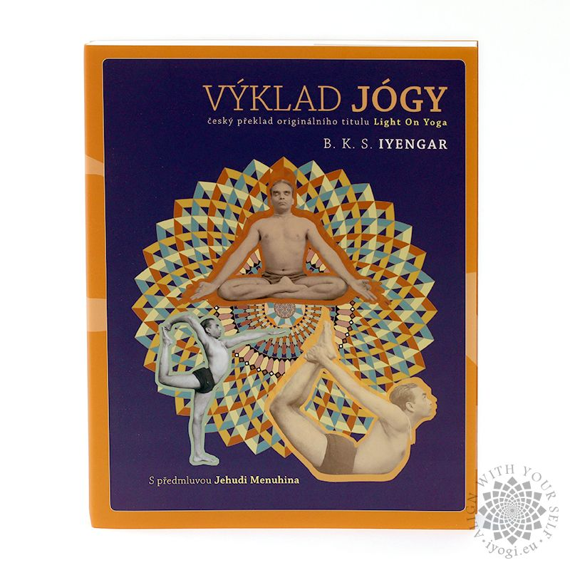Light on Yoga (Výklad jógy) - B. K. S. Iyengar
