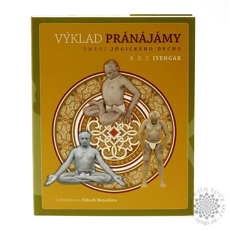 Light on Pranayama (Výklad pránájámy) - B. K. S. Iyengar